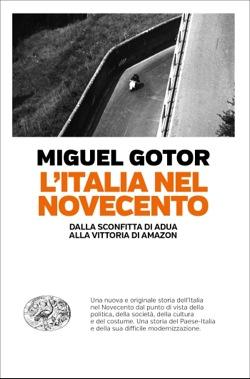Copertina del libro L'Italia nel Novecento di Miguel Gotor