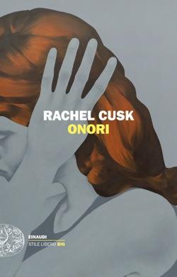 Copertina del libro Onori di Rachel Cusk