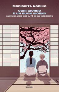 Copertina del libro Ogni giorno è un buon giorno di Noriko Morishita