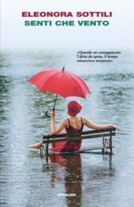 Copertina del libro Senti che vento di Eleonora Sottili
