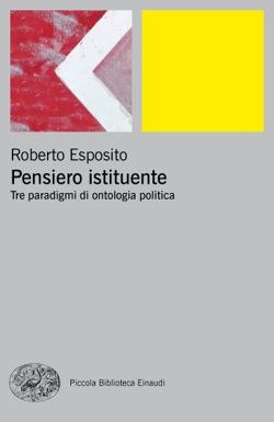 Copertina del libro Pensiero istituente di Roberto Esposito