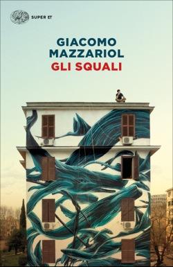 Copertina del libro Gli squali di Giacomo Mazzariol