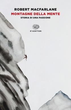 Copertina del libro Montagne della mente di Robert Macfarlane