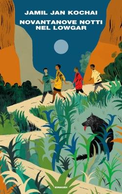 Copertina del libro Novantanove notti nel Lowgar di Jamil Jan Kochai