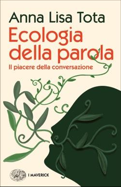 Copertina del libro Ecologia della parola di Anna Lisa Tota