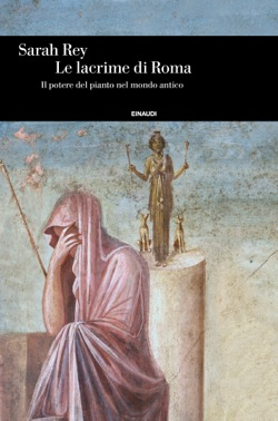 Copertina del libro Le lacrime di Roma di Sarah Rey