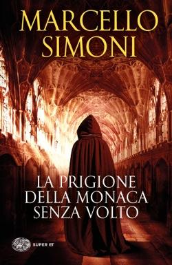 Copertina del libro La prigione della monaca senza volto di Marcello Simoni