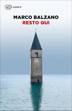 Copertina del libro Resto qui di Marco Balzano