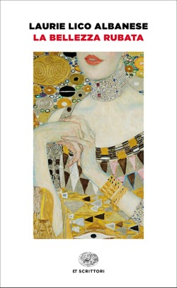 Copertina del libro La bellezza rubata di Laurie Lico Albanese