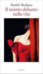 Copertina del libro Il nostro debutto nella vita di Patrick Modiano