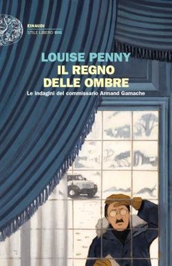 Copertina del libro Il regno delle ombre di Louise Penny