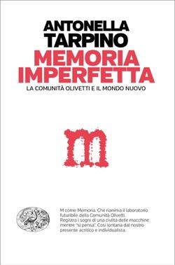Copertina del libro Memoria imperfetta di Antonella Tarpino