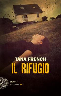 Copertina del libro Il rifugio di Tana French