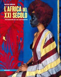 Copertina del libro L'Africa del XXI secolo di Ekow Eshun