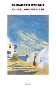 Copertina del libro Olive, ancora lei di Elizabeth Strout