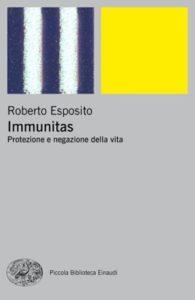 Copertina del libro Immunitas di Roberto Esposito
