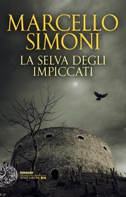 Copertina del libro La selva degli impiccati di Marcello Simoni
