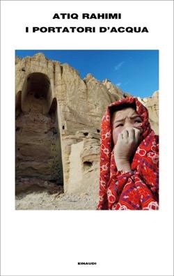 Copertina del libro I portatori d'acqua di Atiq Rahimi
