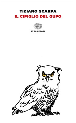 Copertina del libro Il cipiglio del gufo di Tiziano Scarpa