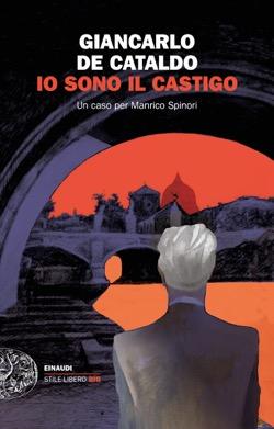 Copertina del libro Io sono il castigo di Giancarlo De Cataldo