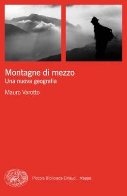 Copertina del libro Montagne di mezzo di Mauro Varotto
