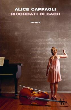 Copertina del libro Ricordati di Bach di Alice Cappagli