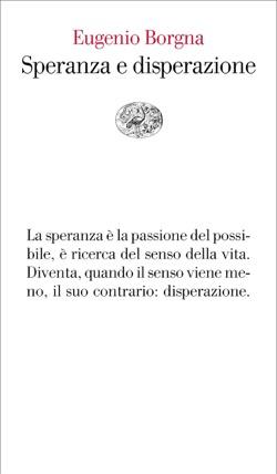 Copertina del libro Speranza e disperazione di Eugenio Borgna