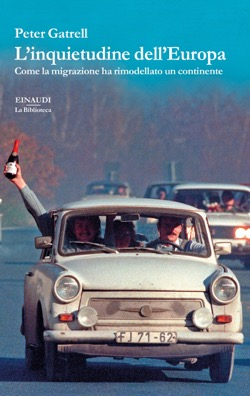 Copertina del libro L'inquietudine dell'Europa di Peter Gatrell