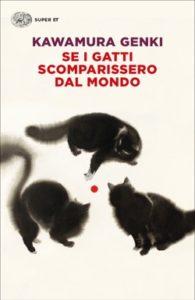 Copertina del libro Se i gatti scomparissero dal mondo di Kawamura Genki