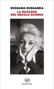 Copertina del libro La ragazza del secolo scorso di Rossana Rossanda