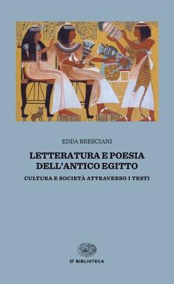 Copertina del libro Letteratura e poesia dell'antico Egitto di Edda Bresciani