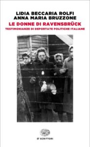 Copertina del libro Le donne di Ravensbrück di Lidia Beccaria Rolfi, Anna Maria Bruzzone