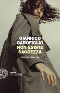 Copertina del libro Non esiste saggezza di Gianrico Carofiglio