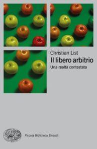 Copertina del libro Il libero arbitrio di Christian List