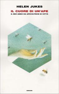Copertina del libro Il cuore di un'ape di Helen Jukes