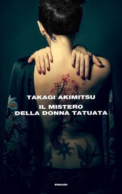 Copertina del libro Il mistero della donna tatuata di Takagi Akimitsu