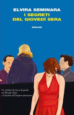 Copertina del libro I segreti del giovedì sera di Elvira Seminara