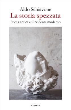 Copertina del libro La storia spezzata di Aldo Schiavone