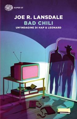 Copertina del libro Bad Chili di Joe R. Lansdale