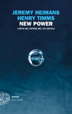 Copertina del libro New Power di Jeremy Heimans, Henry Timms
