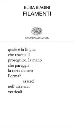 Copertina del libro Filamenti di Elisa Biagini