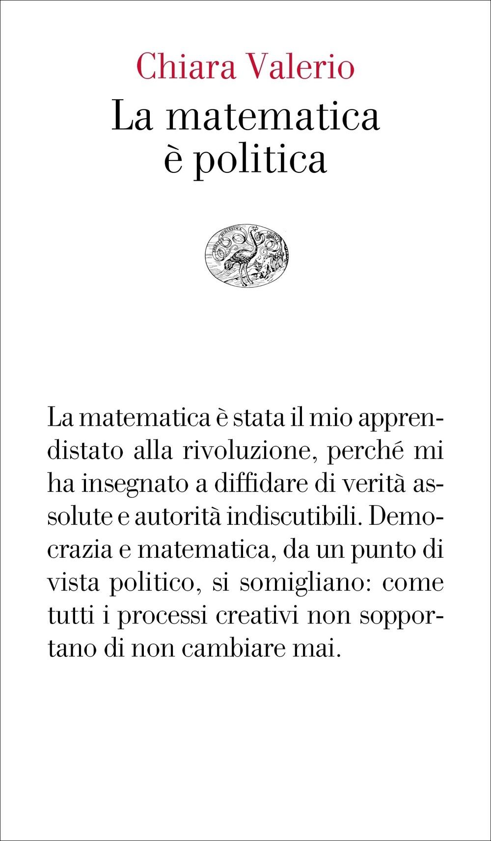 La Matematica E Politica Chiara Valerio Giulio Einaudi Editore Vele