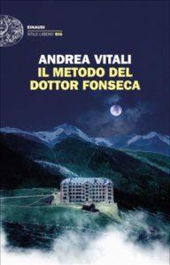 Copertina del libro Il metodo del dottor Fonseca di Andrea Vitali
