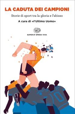Copertina del libro La caduta dei campioni di VV.
