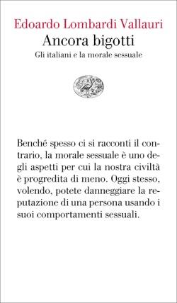 Copertina del libro Ancora bigotti di Edoardo Lombardi Vallauri