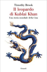 Copertina del libro Il leopardo di Kublai Khan di Timothy Brook
