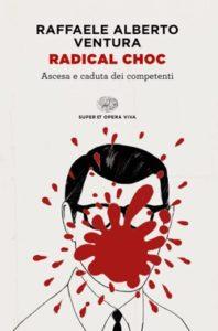 Copertina del libro Radical choc di Raffaele Alberto Ventura