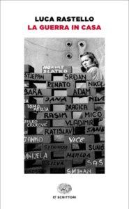 Copertina del libro La guerra in casa di Luca Rastello