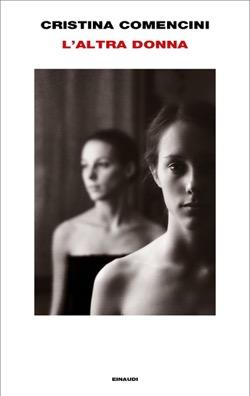 Copertina del libro L'altra donna di Cristina Comencini