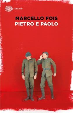 Copertina del libro Pietro e Paolo di Marcello Fois